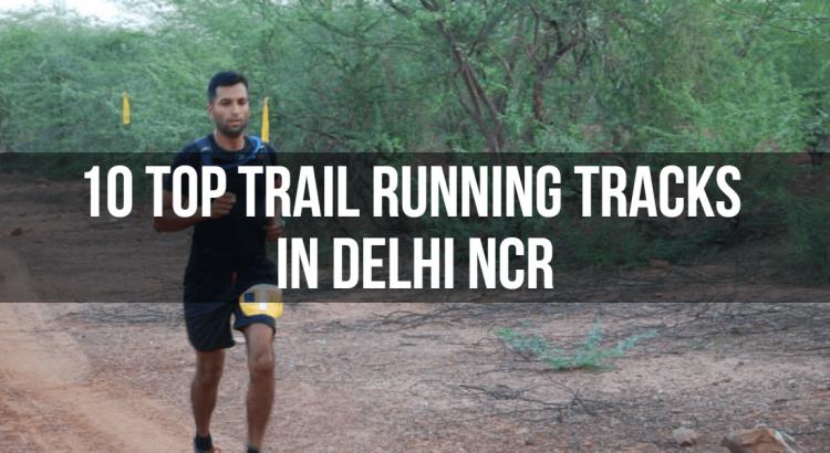 trail running track in delhi ncr