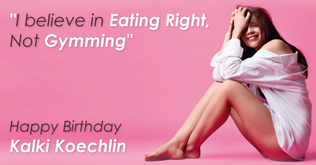 Kalki Koechlin Diet Plan and tips