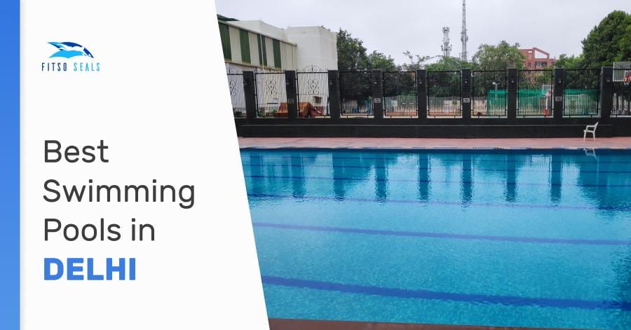 best swimming pools in delhi