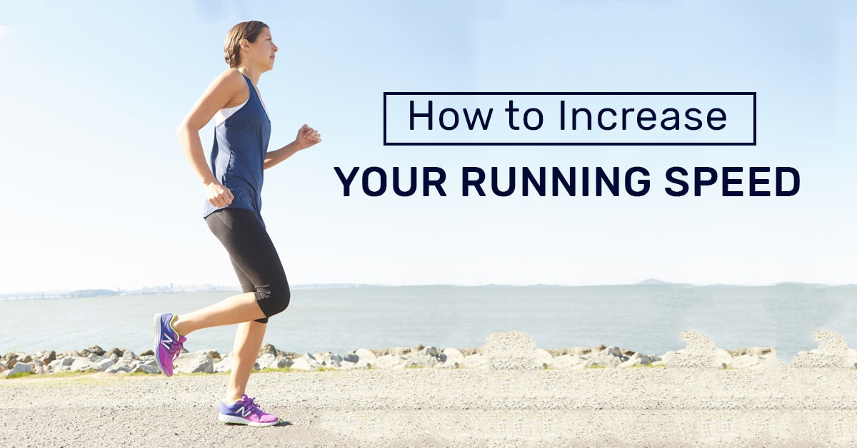 How to Increase Running Speed