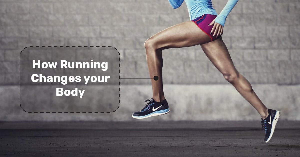 running changes your body