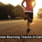 Top 24 Running Tracks in Delhi NCR