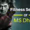 MS Dhoni Diet Plan And Workout