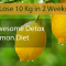 "Lose 10 Kg in 2 Weeks with ""Most Awesome Detox - Lemon Diet"""