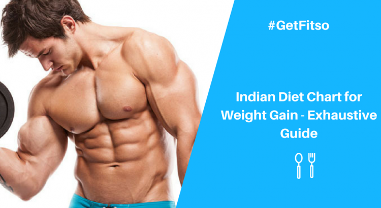 Indian Diet Chart for Weight gain