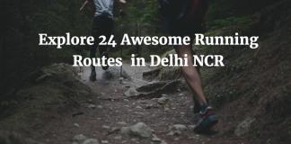 Running Routes in Delhi NCR