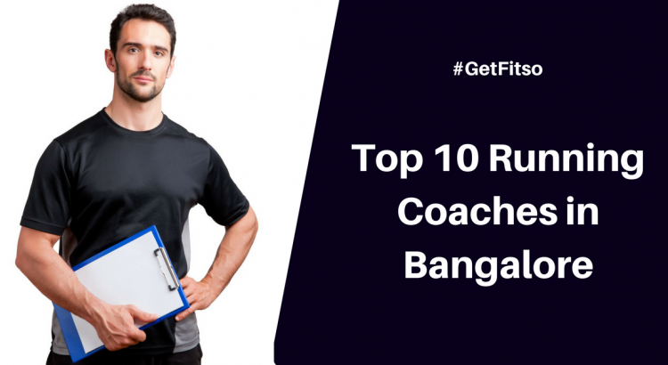 Top 10 Running Coaches in Bangalore