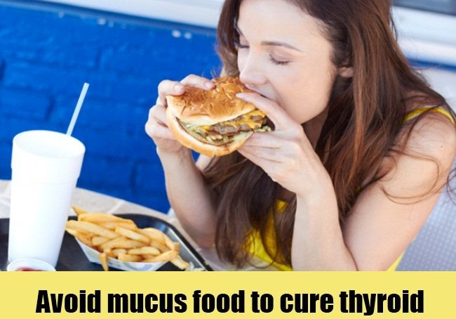 Avoid-Mucus-Food-To-Cure-Thyroid