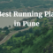 Top 10 Running Tracks and Trails in Pune